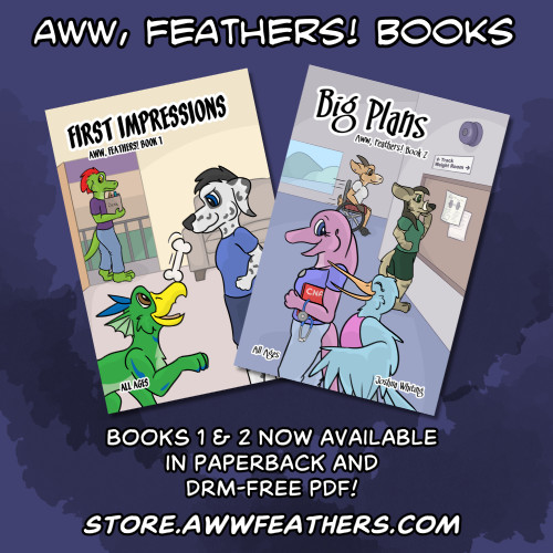 Aww, Feathers! Books 1 and 2 now available in paperback and DRM-free PDF! store dot aww feathers dot com